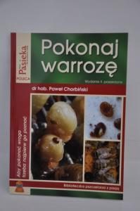 """""""Pokonaj warrozę"""" Chorbiński Paweł"""